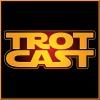 TrotCast