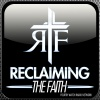 Reclaiming the Faith: Ep. 4 - New: Wineskins and the Simple Words of Christ