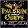 Paladin Corps: Book 1