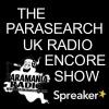 The Parasearch UK Radio Encore Show - Presenter Discussion