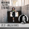 028 Angela Davis - Motivating the Masses and Taking Fitness Seekers to Church on a Bike