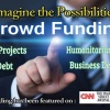 Fuel Your Dreams With Crowdfunding