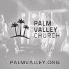 Palm Valley Church Podcast
