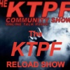 The KTPF Reload Show