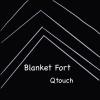 Qtouch Radio - Blanket Fort 1