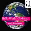 Hello World-Podcasting with Magdalena