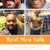 Real Men Talk with Stan and Marc