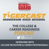 TigerCast, College & Career Readiness