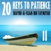 11: Two More Amazing Keys to Patience (#14 & 15)