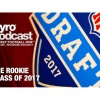 Pyro Podcast - Show 269 - The Rookie Class of 2017