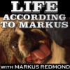 Life According to Markus (02/07/2017)