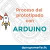 #109 Cómo crear un prototipo con Arduino, el proceso paso a paso