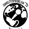 JuarezYoProblem TV #RadioStation