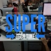Super Tech Time
