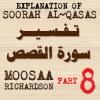 Soorah al-Qasas Part 8: Summary of Verses 1-51 (Part 1)
