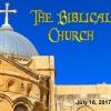 """""""The Biblical Church - Part 1"""""""
