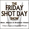 Friday Shot Day Show - Live from Leashless Brewing in Ventura, CA