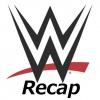WWE Recap