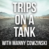 Trips On A Tank