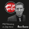 Nacion Podcaster 119 Podcasting con Jorge @eove de @porquepodcast