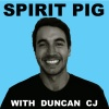 Spirit Pig with Duncan CJ
