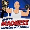 Matt's Madness - Expert WWE Analysis