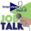 Job Talk with The Interview Doctor