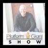 The Platform Giant Show