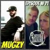 Episode #71 Mugzy