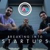 Breaking Into Startups