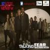 Walking Dead: Talking Fear Walking Dead