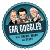 Ear Goggles with Jeremy, Aaron and Stacy