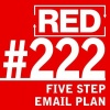RED 222: How To Get More Clients Via Email - A 5-Step Email Sequence