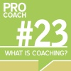 "PC 023: How to Answer the Question ""What is Coaching?"""
