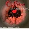 CAFFEINA - fa battere il cuore