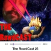 The ROWDCAST