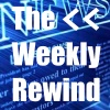The Weekly Rewind