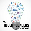 The Thought Leaders Show