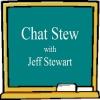 Chat Stew with Jeff Stewart