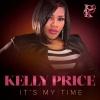 Kelly Price: It's My Time (Instrumental)