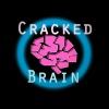Cracked Brain Podcast