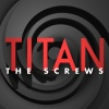 Titan the Screws