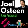 Joel Osteen Fan Podcast : Our Words Set The Direction or Our Lives