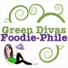 Green Divas Foodie-Philes