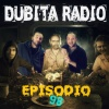 Dubita Radio s03e14 (98) - The Bakers!