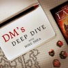 The DM'S Deep Dive with Mike Shea