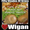 SPEYK WIGANESE! FIFTY SHADES OF GRAVY