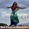 The Woven Energy Podcast On Shamanism