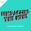 Unpacking the News by Ricochet Media