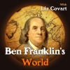 Ben Franklin's World